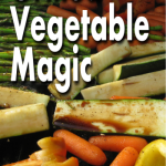Grilled Vegetable Magic Kindle Book